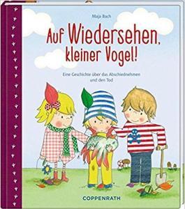 Auf wiedersehen kleiner vogel ist ein Bilderbuch über den Tod eines kleinen Vogels für Kinder von 3-6 Jahren.