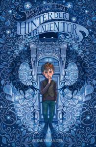 Kinderbuch ab 10 Jahren, Hinter der blauen Tür