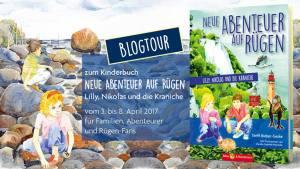 Neue Abenteuer auf Rügen ist ein regionales Kinderbuch, Rügen mit kindern, Urlaub Rügen mit Kindern, Ausflugsziele Rügen mit Kindern