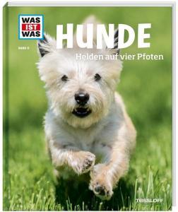 Was ist was Hunde, Was ist was Bücher, Hunde Helden auf vier Pfoten