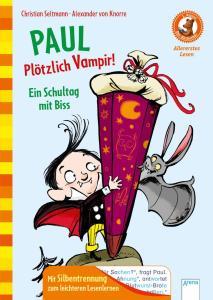 Bücherbär von Arena Kinderbuchverlag mit Silbentrennung, Allererstes Lesen, Paul plötzlich Vampir - Ein Schultag mit Biss
