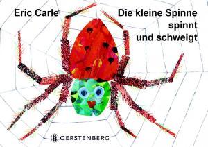 Die kleine spinne spinnt und schweigt, Tastbilderbuch, Autor Eric Carle