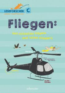 Sachbuch für Leseanfänger über Fleieben (Vögel, Flugzeuge...)