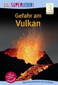 Superleser, Sachbuch für Erstleser, Vulkan, Erdbeben