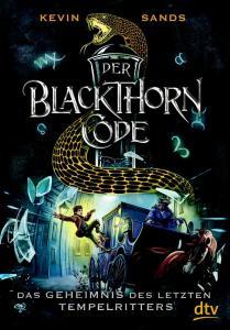 Blackthorn Code Band 3: Das Geheimnis des letzten Tempelritters von Kevin Sands