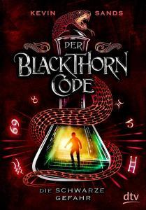 Blackthorn Code Band 2 Die schwarze Gefahr von Kevin Sands