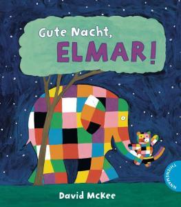 Gute Nacht Elmar von David McKee, eine Gute Nacht Geschichte mit Elmar, dem Elefanten