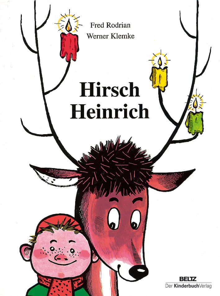 Hirsch Heinrich ist ein Kinderbuch-Klassiker für die Weihnachtszeit