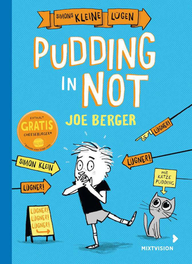 Simons kleine Lügen - Pudding in Not von Joe Berger