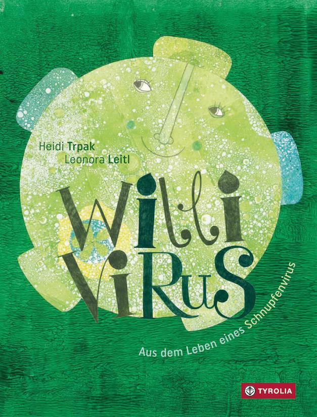 Willi Virus ist ein Kinderbuch über einen Schnupfenvirus