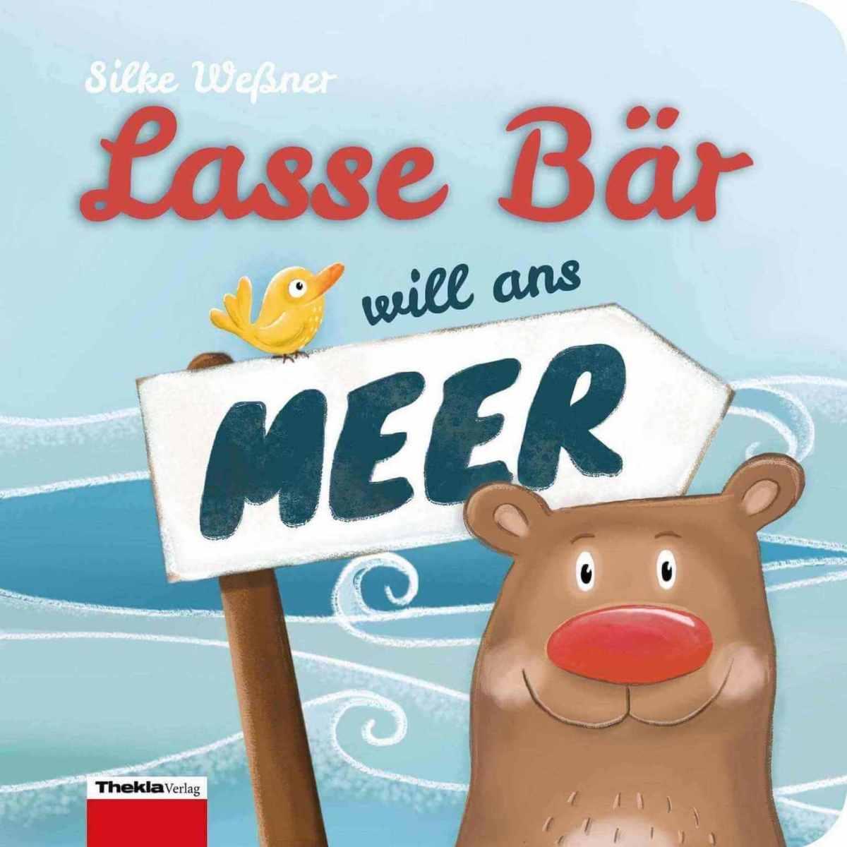 LasseBär will ans Meer - Pappbilderbuch für Kleinkinder ab 1 Jahr