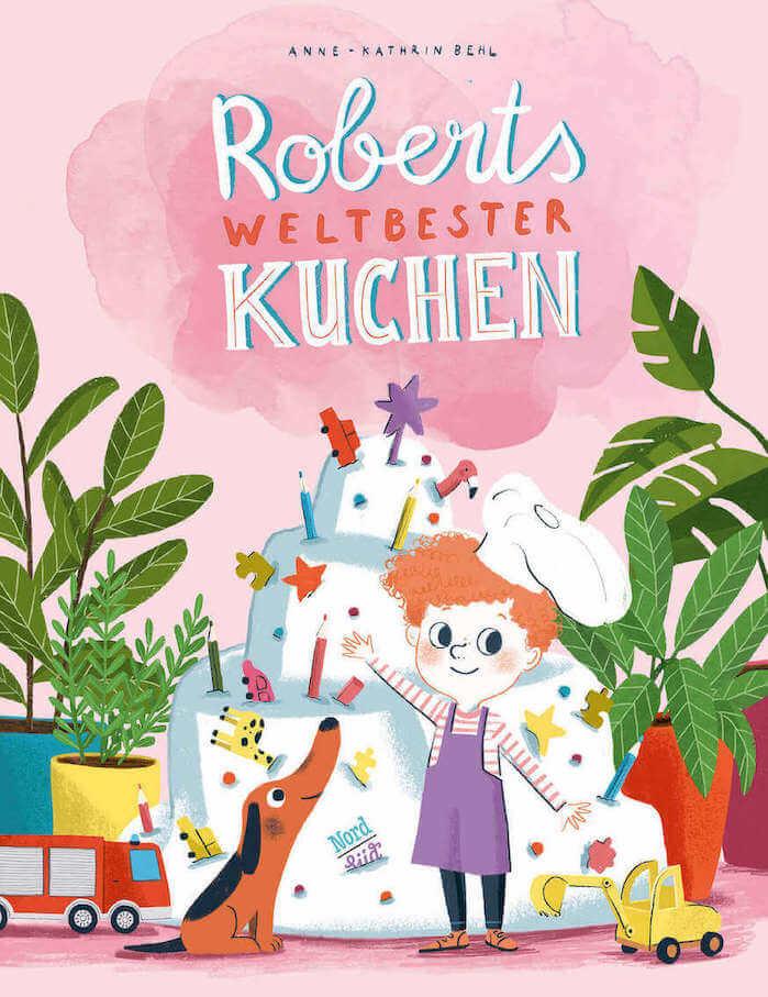 Roberts weltbester Kuchen - Bilderbuch von Anne-Kathrin Behl, Vater Sohn Kinderbuch