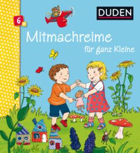 Mitmachreime für ganz Kleine von Duden, Fingerspiele und Bewegungsspiele für Babys und Kleinkinder