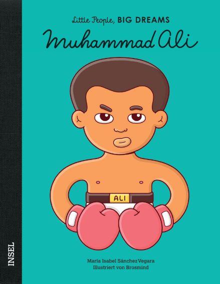 Little People BIG DREAMS Muhammad Ali, Biografie für Kinder