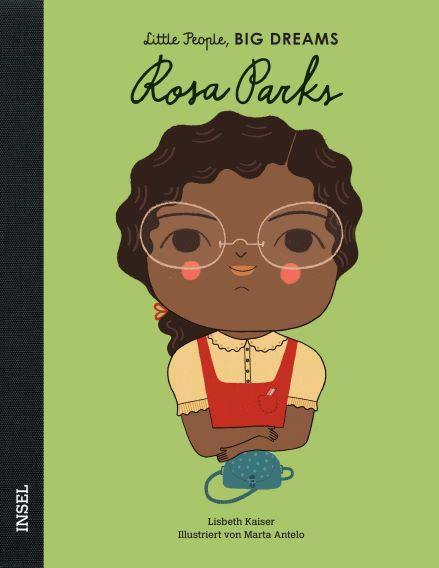 Little People BIG DREAMS Rosa Parks, Biografie für Kinder