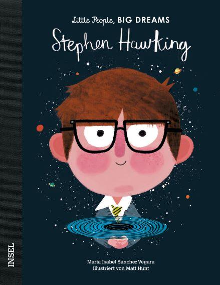 Little People BIG DREAMS Stephen Hawking, Biografie für Kinder