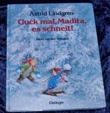 Guck mal, Madita, es schneit_Astrid Lindgren