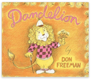 Dandelion by Don Freeman Book
