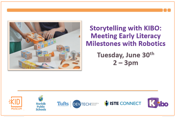 Storytelling with KIBO: Meeting Early Literacy Milestones with Robotics