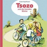 Frank Kauffmann: Tsozo und die fremden Wörter