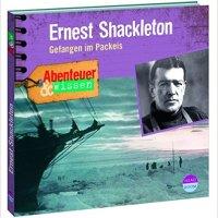 Berit Hempel: Ernest Shackleton. Gefangen im Packeis