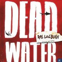 Tobias Rafael Junge, Nils Andersen: Deadwater. Das Logbuch