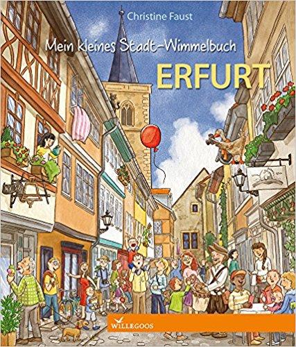 Christine Faust: Mein kleines Stadt-Wimmelbuch Erfurt