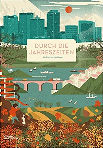 """Das Cover des Bilderbuches """"Durch die Jahreszeiten"""" zeigt in vier Streifen Bilder aus den Jahreszeiten: Hochhäuser vor schneebedeckten Bergen, blühende Obstbäume, eine Fjordlandschaft mit vielen Booten und Felder in herbstlichen Farben."""