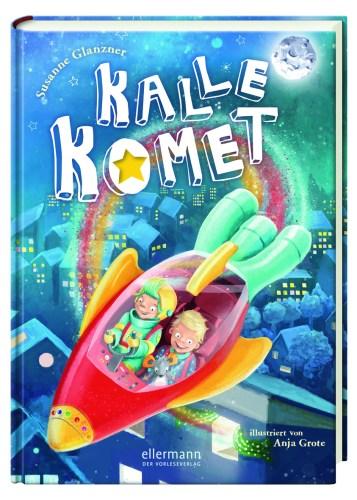 Das Cover zeigt Kalle Komet und Paul in Kalles roter Rakete