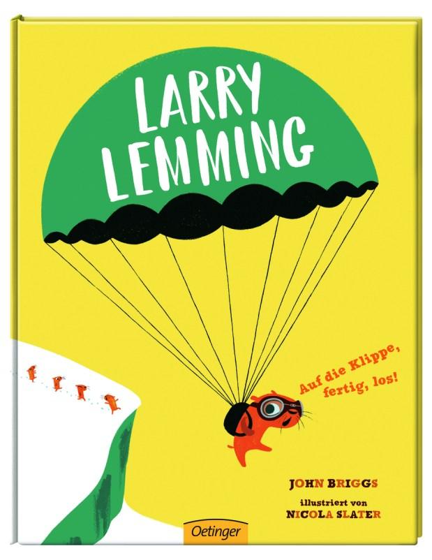 John Briggs, Nicola Slater: Larry Lemming