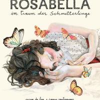 Nina da Lua, Joana Santamans: Rosabella im Traum der Schmetterlinge