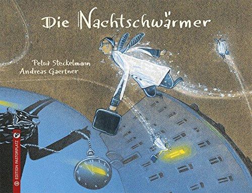 Petra Steckelmann, Andreas Gaertner: Die Nachtschwärmer