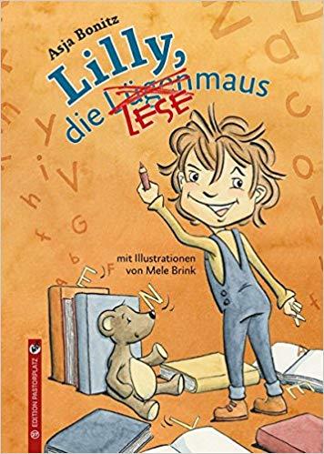 Asja Bonitz, Mele Brink: Lilly, die Lesemaus