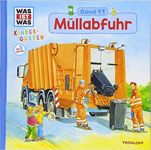 Was ist was Kindergarten: Müllabfuhr