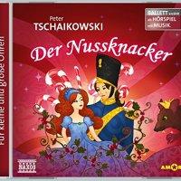 Peter Tschaikowski: Der Nussknacker