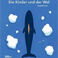 Daniel Frost: Die Kinder und der Wal