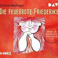 Christine Nöstlinger: Die feuerrote Friederike