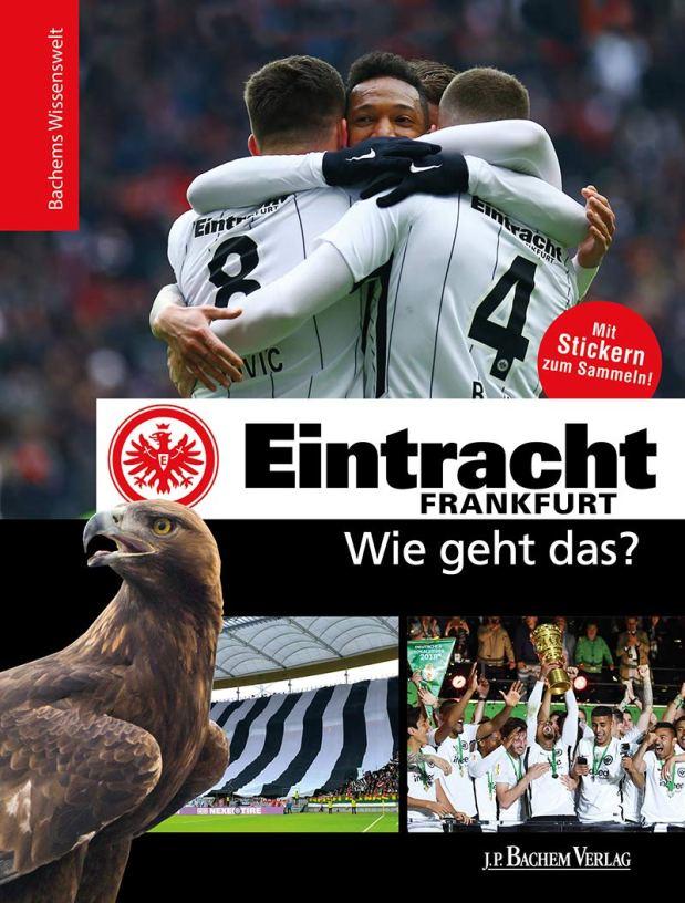 Eintracht Frankfurt: Wie geht das?
