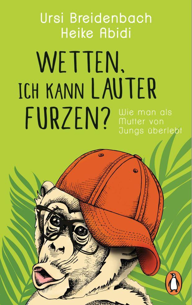 Ursi Breidenbach, Heike Abidi: Wetten, ich kann lauter furzen?