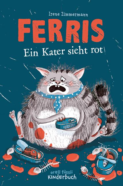 Irene Zimmermann: Ferris. Ein Kater sieht rot