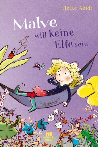 """Cover """"Malve will keine Elfe sein"""". Zur Illustration der Kinderbuch-Rezension."""