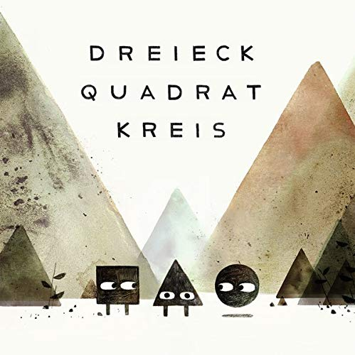 Mac Barnett, Jon Klassen: Dreieck Quadrat Kreis. Rezension