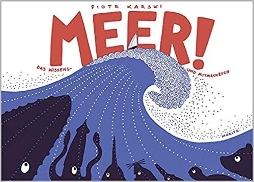 Rezension: Piotr Karski: Meer! Das Wissens- und Mitmachbuch
