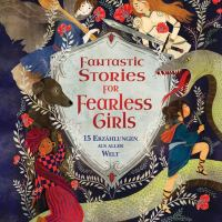 Rezension: Fantastic Stories for Fearless Girls