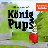 Rezension: Bettina Rakowitz: König Pups