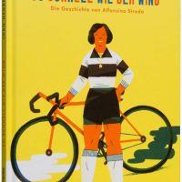 Rezension. Joan Negrescolor: So schnell wie der Wind. Die Geschichte von Alfonsina Strada