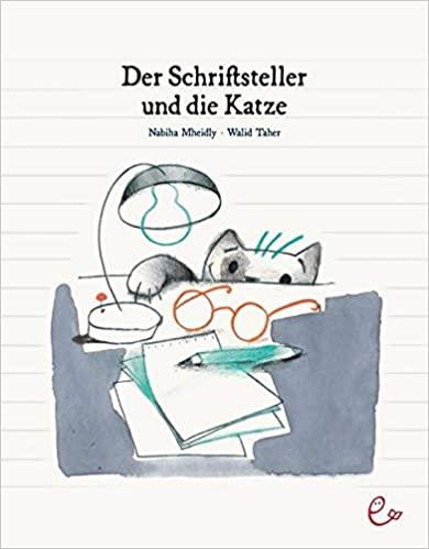 Nabiha Mheidly, Walid Taher: Der Schriftsteller und die Katze. Rezension