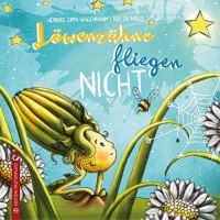 Henrike Lippa-Wagemann, Britta Bolle: Löwenzähne fliegen nicht (Rezension)