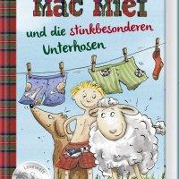 Carola Becker: Mäc Mief und die stinkbesonderen Unterhosen