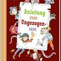 Sophie Schmid: Anleitung zum Ungezogensein